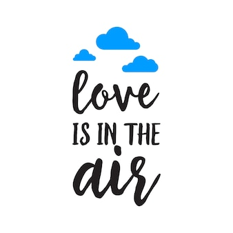 Love is in air inscription