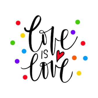 사랑은 사랑이다. 동성애자 자부심. 게이 퍼레이드. 무지개 깃발. lgbtq 벡터 견적 흰색 배경에 고립입니다.