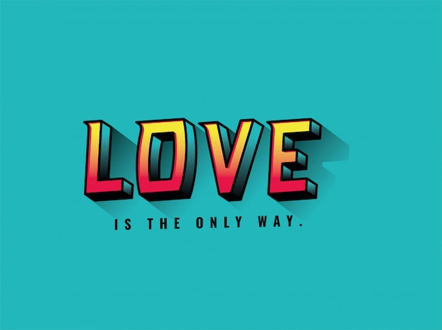 Love is the only way lettering design, typography retro and comic theme