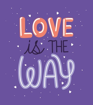 Love is the way text on purple background
