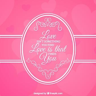 L'amore non è qualcosa che si trova, l'amore è tha si trova