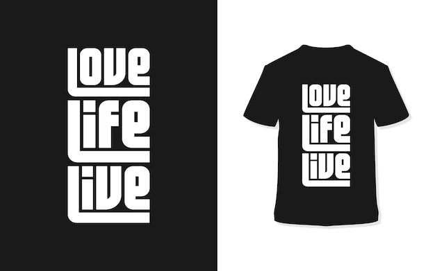 러브 라이프 라이브. 세련된 타이포그래피 티셔츠.