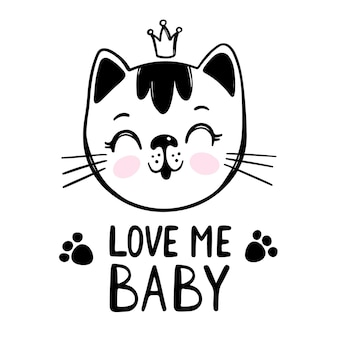 Love me baby. cute cat greeting card. cartoon monochrome hand drawn sketch with handwriting text clip art