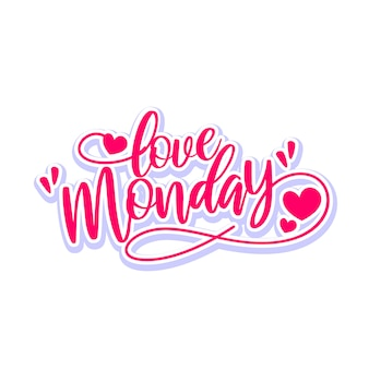 Love monday lettering typography design