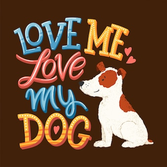 Love my dog lettering