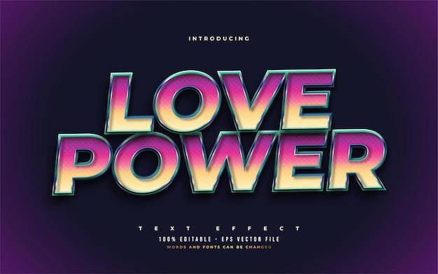 Love power editable text style effect