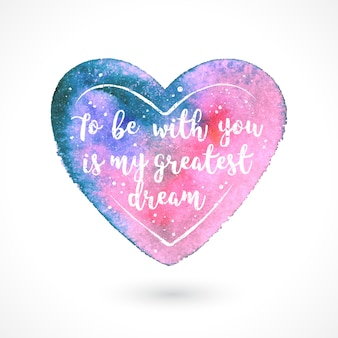 Love quote on watercolor hearrt