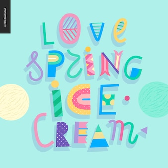 Love spring ice cream lettering