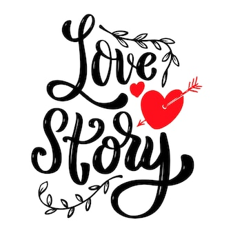 Love story. lettering phrase isolated on white