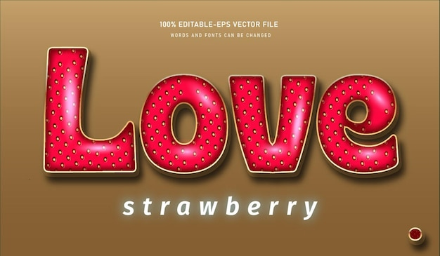 Love strawberry text effect and editable font