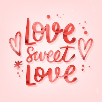 Love sweet love wedding lettering