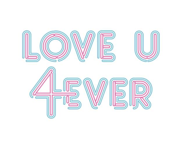 ピンクとブルーのカラーイラストデザインのネオンフォントでu4everレタリングが大好き