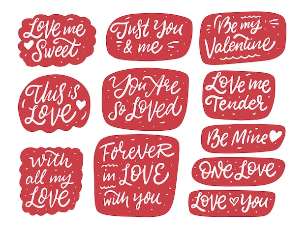 Love and valentines day calligraphy phrases in bubble set