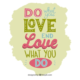 Love what you do quote background