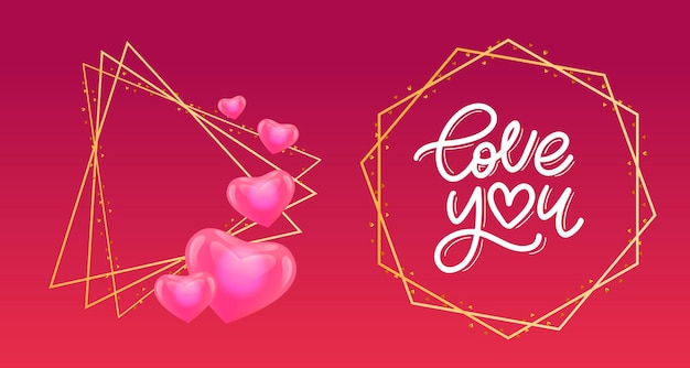 Love you calligraphic lettering and geometric golden frame set