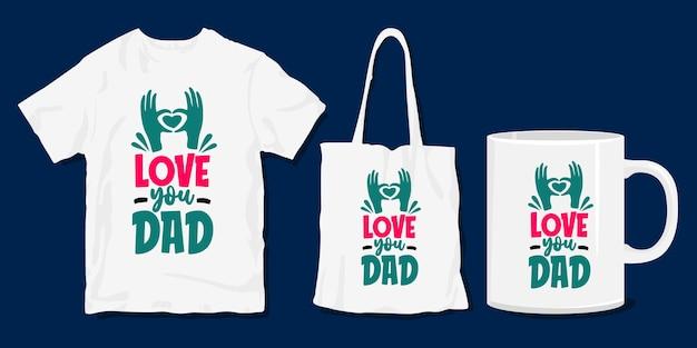 お父さん愛してる。家族のtシャツのタイポグラフィの引用。印刷用商品
