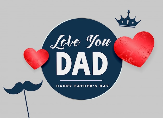 Love you dad happy fathers day card Free Vector