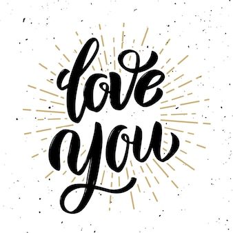 Love you. hand drawn lettering phrase isolated on light background.  element for poster, greeting card.  illustration