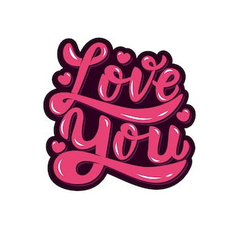 Love you. hand drawn lettering phrase  on white background.  element for poster, greeting card.  illustration.
