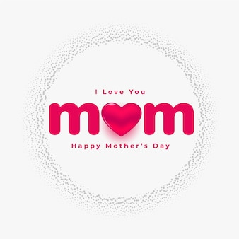 Love you mom mothers day beautiful card design