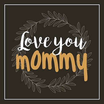Love you mommy card