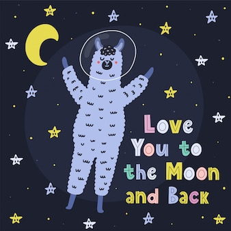 Love you to the moon and back card with a cute llama. print with funny alpaca and hand drawn lettering. illustration