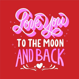 Love you to the moon and back lettering