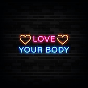 Love your body neon sign . design template neon sign