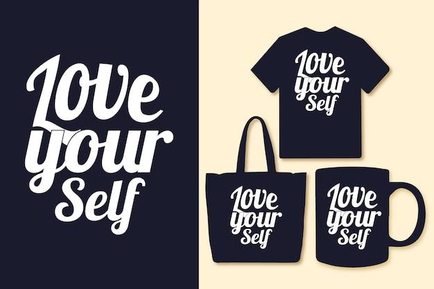 あなたの自己タイポグラフィの引用を愛するtシャツと商品