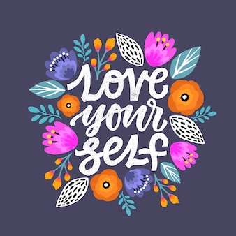 Love yourself lettering quote.