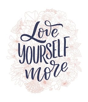 Love yourself lettering slogan funny quote for blog poster and print design