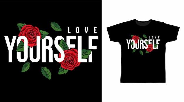 자신을 사랑 장미 t 셔츠 디자인