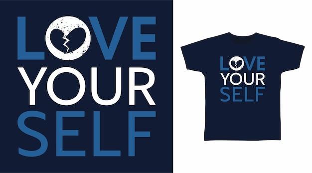 자신을 사랑해 타이포그래피 티셔츠 디자인