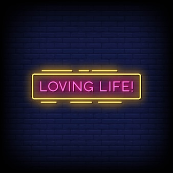 Loving life neon signs style text