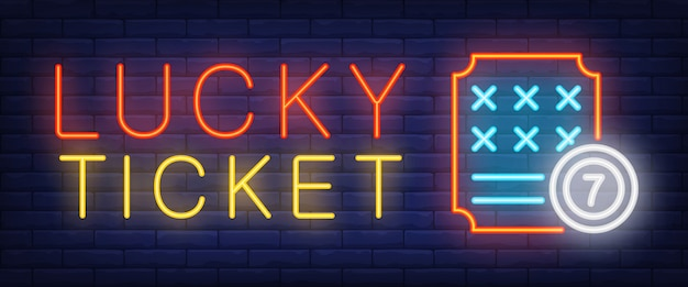 Lucky ticket neon sign