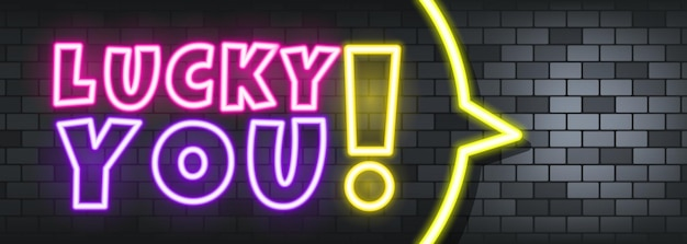 Lucky you neon text on the stone background. lucky you. for business, marketing and advertising. vector on isolated background. eps 10.