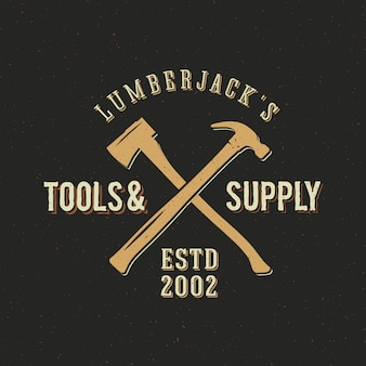 Lumberjack tools and supply vintage logo template