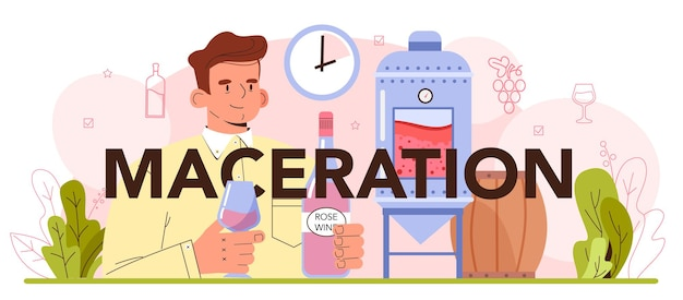 Maceration typographic header. red and rose wine production. alcohol drink characteristics improvement, appearance, taste, and shelf life. wine in a bottle or glass. vector illustration