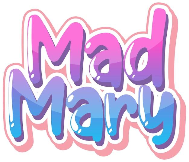 Mad mary 로고 텍스트 디자인