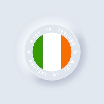 Made in ireland. ireland made. irelandian quality emblem, label, badge.  neumorphism