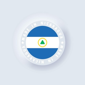 Made in nicaragua. nicaragua made. nicaragua round quality emblem, button. simple. neumorphic
