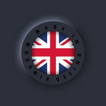 Made in united kingdom. united kingdom made. united kingdom quality emblem, label, sign, button, badge. united kingdom flag. simple icons with flags. neumorphic ui ux dark user interface. neumorphism