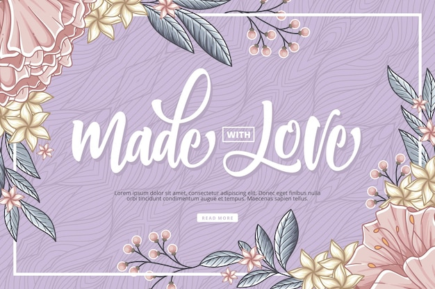 Made with love lettering with floral background