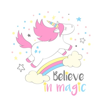 Magic cute unicorn in cartoon style with hand lettering believe in magic