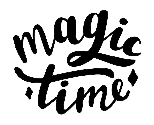 Magic time  winter and christmas season quotes hand lettering