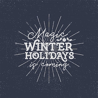 Magic winter holidays is coming