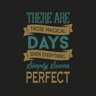 Magical days typography design