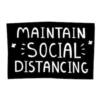 公共の場所のための社会的な距離の動機付けの手書きのsignaturevectorイラストを維持する