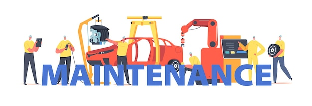 Maintenance concept. workers characters on car production line on plant, vehicle manufacture factory, automobile and transport engineering poster, banner or flyer. cartoon people vector illustration