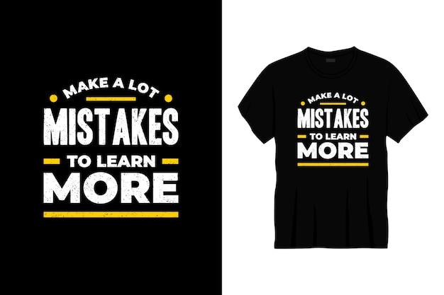 Сделать много ошибок, чтобы узнать больше о дизайне футболок типографики